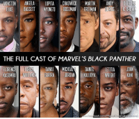 Anime, Batman, and Martin: WINSTON  ANGELA  LUPITA  CHADWICK  MARTIN  ANDY  STERIN  UKE  BASSETT  NYONGO BOSEMAN FREEMAN  SIRKS BROW  THE FULL CAST OF MARVELS BLACK PANTHER  DANA  MICHEA  DANIEL  FLORENC  JOH  LETITIA  KASUMBA  HMELAKER GURIRA  JORDAN  KALUUYA  WRIGHT  i KAN  w fee book.com/Ma  ematicU  hiver This movie is going to be sooo good batman superman superhero captainamerica cartoon thor anime comics avengers hulk flash spongebob igers iphoneasia photooftheday videogames picoftheday spiderman instahub followme instagood picoftheday dc movies injustice2 instadaily cool