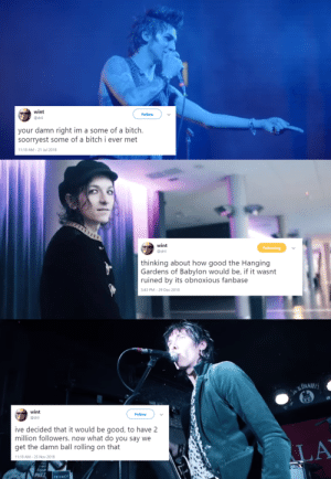 lxvethevoid:palaye royale as dril tweets {10/?}: wint  @dri  Follow  your damn right im a some of a bitch.  soorryest some of a bitch i ever met  11:18 AM-21 Jul 2018   wint  @dri  thinking about how good the Hanging  Gardens of Babylon would be, if it wasnt  ruined by its obnoxious fanbase  3:43 PM-29 Dec 2018   DANIE  wint  @dril  Follow  ive decided that it would be good, to have 2  million followers. now what do you say we  get the damn ball rolling on that  LA  11:18 AM-25 Nov 2018  RIVACY lxvethevoid:palaye royale as dril tweets {10/?}