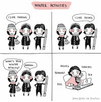 Cookies, Memes, and Movies: WINTER ACTIVITIES  ILIKE SKATING)  LIKE SKIING  at  WHAT'S YOUR  WINTER  ACTIVITY?  MOVIES  CoOKIES  BLANKETO  TE A  DoG  PINKS ROSES FOR BUZZFEED Indoor sports (By @pinks_and_roses)
