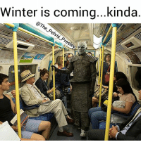 Fucking, Hbo, and Memes: Winter is coming...kinda The night king can't even afford a fucking horse. Sad! Follow me @the_pelvis_presley @the_pelvis_presley . . . . got7 got gameofthrones gameofthronesmemes nightking daenerystargaryen jonsnow tyrionlannister hbo publictransport publictransit bus subway costumes costumeph ohshit cosplays cosplaying ayylmao tacotuesday boxmod makeupph clothesph edgymeme edgymemes murica netflixandchill tvshows