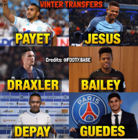 Memes, 🤖, and Mda: WINTERTRANSFERS  PAYET  JESUS  Credits: @FOOTY BASE  DRAXLER  BAILEY  ig, LIGUE 1  LIGUE 1  dalkia  dalkia  REBELSPIRIT  REBELSP  Groupama  MDA  alila  Cegid  O veoLIA  O VEOLIA  DEPA  GUEDES  LIGUE  Base Some sick players have moved to new clubs this winter 😍❄️ Which transfer was the best? 👇 Double Tap & Follow me @footy.base for more! 🔥
