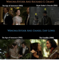 Memes, Collage, and Dracula: WINTONARY DER AND RICHARD E. GRANT  The Age of Innocence (1993)  WINONA RYDER AND DANIEL DAY LEWIS  The Age of Innocence (1993)  The Crucible (1996) Richard E. @richard.e.grant Grant played (Larry Lefferts) in 1993's (The Age of Innocence) alongside Winona Ryder. The previous year he played (Dr. Jack Seward) in (Bram Stoker's Dracula) also featuring Winona Ryder. Winona played (May Welland) in The Age of Innocence co-starring Daniel Day-Lewis. They both reunited for the 1996 film The Crucible Movies Films Trivia Cinephiles Cinema CineMark SetDesign MovieProduction Directors Cinematography MovieMaking FilmIndustry Screenplays Actors Actresses MovieBuff FilmCommunity BehindTheScenes FunFacts FilmMaker Moviess Collage TheMoreYouKnow Directing MotionPictures MovieLover Filmset MovieNerd FilmGeek FilmCollection