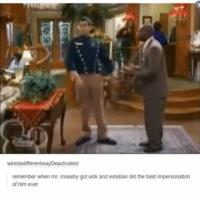 Love, Omg, and Best: wiredadifferentwawDeactivated:  remember when mr.  moseby got sick and esteban did the best impersonation  of him ever Omg I loved this episode hahaha