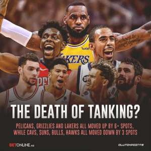 Cavs, Memphis Grizzlies, and Los Angeles Lakers: wish  KERS  THE DEATH OF TANKING?  PELICANS, GRIZZLIES AND LAKERS ALL MOVED UP BY 6 SPOTS,  WHILE CAVS, SUNS, BULLS, HAWKS ALL MOVED DOWN BY 3 SPOTS  BETONLINE. AG  CL Do you like the new lottery system which seems too random to favor season-long tanking? 👌 — @LakeShowCP @PelsNationCP @GrizNationCP @BetOnline.ag