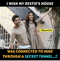 Memes, Connected, and House: WISH MY BESTIE'S HOUSE  Bellyueed feed  WAS CONNECTED TO MINE  THROUGH A SECRET TUNNEL..!!