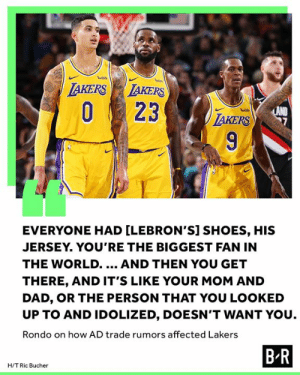 The young Lakers learned the hard way that playing with your idol doesn't always go as planned: wish  wish  LAKERS LAKERS  O23  LAND  TAKERS  wish  9  EVERYONE HAD [LEBRON'S] SHOES, HIS  JERSEY. YOU'RE THE BIGGEST FAN IN  THE WORLD..  AND THEN YOU GET  THERE, AND IT'S LIKE YOUR MOM AND  DAD, OR THE PERSON THAT YOU LOOKED  UP TO AND IDOLIZED, DOESN'T WANT YOU  Rondo on how AD trade rumors affected Lakers  B R  H/T Ric Bucher The young Lakers learned the hard way that playing with your idol doesn't always go as planned