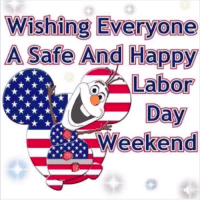 Happy, Labor Day, and Forwardsfromgrandma: Wishing Everyone  A Safe And Happy  Labor  Day  Weekend