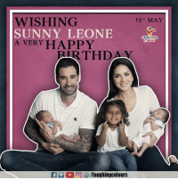 Birthday, Happy, and Indianpeoplefacebook: WISHING  SUNNY LEONE  A VERY HAPPY  I3TH MAY  AUGHINO  BIRTHDAY  f/laughingcolours
