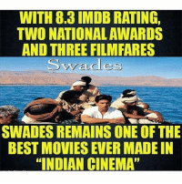 "Double Tap for SRK 👌🏻👌🏻: WITH 8.3 IMDB RATING,  TWO NATIONAL AWARDS  AND THREE FILMFARES  a des  SWADES REMAINS ONE OF THE  BEST MOVIES EVER MADE IN  ""INDIAN CINEMA"" Double Tap for SRK 👌🏻👌🏻"