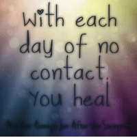 Stick to it, it is one of the best things you can do to heal. It can be hard at first but it does get better. If you have children, you can do limited contact and try using the Gray Rock Method when you do have to communicate verbally. nocontact: with each  day of no  contact  You hea Stick to it, it is one of the best things you can do to heal. It can be hard at first but it does get better. If you have children, you can do limited contact and try using the Gray Rock Method when you do have to communicate verbally. nocontact