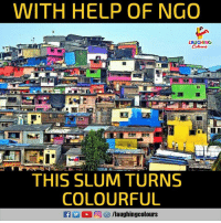 Help, Indianpeoplefacebook, and Ngo: WITH HELP OF NGO  LAUGHING  THIS SLUM TURNS  COLOURFUL