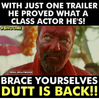 Sanju Baba is back!!❤  #Raj*  Subscribe >> Troll Bollywood on YT: WITH JUST ONE TRAILER  HE PROVED WHAT A  CLASS ACTOR HE'S  BHOOMI  ③ TROLL BOLLYWOOD!  BRACE YOURSELVES  DUTT IS BACK. Sanju Baba is back!!❤  #Raj*  Subscribe >> Troll Bollywood on YT
