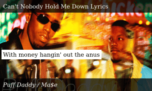 Puff Daddy No Way Out Can T Nobody Hold Me Down Ohh no mase i got to keep on movin. meme