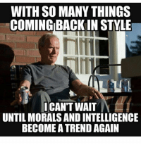 No words. Thank you Clint Eastwood. 🇺🇸 So true! savage American fridayfeeling: WITH SO MANYTHINGS  COMING BACK IN STYLE  ICANTWAIT  UNTIL MORALS AND INTELLIGENCE  BECOME ATREND AGAIN No words. Thank you Clint Eastwood. 🇺🇸 So true! savage American fridayfeeling
