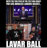 who they really got😂 nba nbamemes lakers: WITH THE 2ND PICK IN THE 2017 NBA DRAFT  THE LOS ANGELES LAKERS SELECT.  EIES  SORAFT11  @NBAMEMES  BALL  3 B  STAR  LAVAR BALL who they really got😂 nba nbamemes lakers