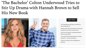With The Bachelorette postponed, Summer Games effectively canceled, and Bachelor in Paradise's future uncertain at best, it's a dark time for Bachelor Nation.But now Colton, last year's Bachelor lead, came through with the release of his new book and we're more annoyed than ever.Read it here: With The Bachelorette postponed, Summer Games effectively canceled, and Bachelor in Paradise's future uncertain at best, it's a dark time for Bachelor Nation.But now Colton, last year's Bachelor lead, came through with the release of his new book and we're more annoyed than ever.Read it here