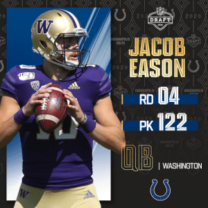 With the No. 122 overall pick, the @Colts select @UW_Football QB Jacob Eason!  📺: 2020 #NFLDraft on NFLN/ESPN/ABC 📱: https://t.co/G7fI4L8MxF https://t.co/N94IA3Sy0b: With the No. 122 overall pick, the @Colts select @UW_Football QB Jacob Eason!  📺: 2020 #NFLDraft on NFLN/ESPN/ABC 📱: https://t.co/G7fI4L8MxF https://t.co/N94IA3Sy0b
