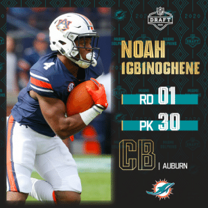 With the No. 30 overall pick, the @MiamiDolphins select @AuburnFootball CB Noah Igbinoghene! (by @Bose)  📺: 2020 #NFLDraft on NFLN/ESPN/ABC 📱: https://t.co/G7fI4L8MxF https://t.co/Of8UxPNV90: With the No. 30 overall pick, the @MiamiDolphins select @AuburnFootball CB Noah Igbinoghene! (by @Bose)  📺: 2020 #NFLDraft on NFLN/ESPN/ABC 📱: https://t.co/G7fI4L8MxF https://t.co/Of8UxPNV90