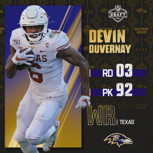 With the No. 92 overall pick, the @Ravens select @TexasFootball WR Devin Duvernay!  📺: 2020 #NFLDraft on NFLN/ESPN/ABC 📱: https://t.co/G7fI4L8MxF https://t.co/SrtC09JYV5: With the No. 92 overall pick, the @Ravens select @TexasFootball WR Devin Duvernay!  📺: 2020 #NFLDraft on NFLN/ESPN/ABC 📱: https://t.co/G7fI4L8MxF https://t.co/SrtC09JYV5