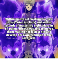 ⠀⠀⠀ Hello 💗 How are you? 😇 ⠀⠀⠀ [ Hinata Hyuga Uzumaki Naruto Shippuden Hime ]: Within months of creating her own  Lion within  seconds of mastering eighttrigrams  64 palms Hinata was able to merge  them making her fastest nin ato  develop her own technique to the  officialhinata GM next level. ⠀⠀⠀ Hello 💗 How are you? 😇 ⠀⠀⠀ [ Hinata Hyuga Uzumaki Naruto Shippuden Hime ]