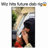 Future, Memes, and Smoking: Wiz hits future dab rig SPONSORED: Wiz had them dying with the @dabado portable enail 😂 Check out @dabado for all your smoking needs
