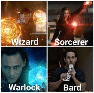Bard, Yes, and Wizard: Wizard  Sorcerer  Warlock  Bard  CrENIANIEGANZ Heck yes