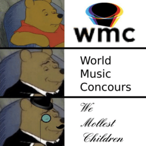 Children, Music, and Reddit: wmc  World  Music  Concours  Mollest  Children That's right old chap, isn't it Watson