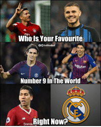Memes, World, and 🤖: wno Is Your Favourite  TrollFootball  Rakuten  Number 9 in The World  Rigt Now  Standa So who's your favourite? https://t.co/Xbbzsxvzru