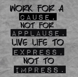 Life, Memes, and Live: WOK FOR A  CAUSE,  NOT FO2  AP PLAUSE.  LIVE LIFE TO  EX PRESS,  NOT TO  IMP RESS RT @wordstextings_: https://t.co/Kty5aYlFqh