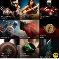 You can only pick one! [Follow @superheroes.nation] Blackpanther Mcu Marvel dc dccomics dceu dcu dcrebirth dcnation dcextendeduniverse batman superman manofsteel thedarkknight wonderwoman justiceleague cyborg aquaman martianmanhunter greenlantern venom spiderman infinitywar avengers avengersinfintywar ironman tha: WOLVERINE  CLAWS  LASSO O F  TRUTH  RON MAN  SUIT  WEB  SHOOTERS  FLASH  RING  MJ OILNR  CAPTAIN  A MERICA  SHIELD  GREEN  LANTERN  RING  CB  BATARANG You can only pick one! [Follow @superheroes.nation] Blackpanther Mcu Marvel dc dccomics dceu dcu dcrebirth dcnation dcextendeduniverse batman superman manofsteel thedarkknight wonderwoman justiceleague cyborg aquaman martianmanhunter greenlantern venom spiderman infinitywar avengers avengersinfintywar ironman tha