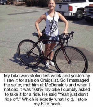 Woman steals her bike back!: Woman steals her bike back!