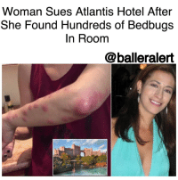 "Woman Sues Atlantis Hotel After She Found Hundreds of Bedbugs In Room -blogged by @BenitaShae ⠀⠀⠀⠀⠀⠀⠀⠀⠀ ⠀⠀⠀⠀⠀⠀⠀⠀⠀ A Florida woman has filed a lawsuit against the AtlantisHotel after she claims she found hundreds of bedbugs in her hotel room. ⠀⠀⠀⠀⠀⠀⠀⠀⠀ ⠀⠀⠀⠀⠀⠀⠀⠀⠀ Miami native Cindi Avila, was on vacation at the Atlantis on Paradise Island in the Bahamas last January when she says she discovered the infestation. ⠀⠀⠀⠀⠀⠀⠀⠀⠀ ⠀⠀⠀⠀⠀⠀⠀⠀⠀ ""One morning I woke up and I noticed I had some bites on my body, within a minute,"" Avila told Inside Edition ""I then saw a bug jumping on the bed and I smashed it. All of sudden my body was just popping out with bites everywhere. It was immediately very painful, very itchy."" ⠀⠀⠀⠀⠀⠀⠀⠀⠀ ⠀⠀⠀⠀⠀⠀⠀⠀⠀ Avila said she inspected the room herself, and her jaw immediately hit the floor. ⠀⠀⠀⠀⠀⠀⠀⠀⠀ ⠀⠀⠀⠀⠀⠀⠀⠀⠀ ""I could not believe my eyes. I pulled up the mattress and there were hundreds of bedbugs. I knew this had probably been there for months and this bed skirt had never been changed,"" Avila said. ""I think that's what I was most stunned about...and how many other people did this happen to? How many other people is it going to happen to?"" ⠀⠀⠀⠀⠀⠀⠀⠀⠀ ⠀⠀⠀⠀⠀⠀⠀⠀⠀ Avila claims that the hotel didn't seem to care but later refund her the money for her stay. The hotel offered Avila to help with her medical bills, but she wouldn't accept it. ⠀⠀⠀⠀⠀⠀⠀⠀⠀ ⠀⠀⠀⠀⠀⠀⠀⠀⠀ ""The resort offered to reimburse Ms. Avila for any medical bills resulting from her experience, which she declined. Since that time, Ms. Avila has repeatedly, and through three different attorneys, attempted to extract a large financial settlement from the resort and threatened intimidation in the media if her financial demands were not met,"" their statement said. ⠀⠀⠀⠀⠀⠀⠀⠀⠀ ⠀⠀⠀⠀⠀⠀⠀⠀⠀ Only one word describes this, YUCK!: Woman Sues Atlantis Hotel After  She Found Hundreds of Bedbugs  In Room  @balleralert Woman Sues Atlantis Hotel After She Found Hundreds of Bedbugs In Room -blogged by @BenitaShae ⠀⠀⠀⠀⠀⠀⠀⠀⠀ ⠀⠀⠀⠀⠀⠀⠀⠀⠀ A Florida woman has filed a lawsuit against the AtlantisHotel after she claims she found hundreds of bedbugs in her hotel room. ⠀⠀⠀⠀⠀⠀⠀⠀⠀ ⠀⠀⠀⠀⠀⠀⠀⠀⠀ Miami native Cindi Avila, was on vacation at the Atlantis on Paradise Island in the Bahamas last January when she says she discovered the infestation. ⠀⠀⠀⠀⠀⠀⠀⠀⠀ ⠀⠀⠀⠀⠀⠀⠀⠀⠀ ""One morning I woke up and I noticed I had some bites on my body, within a minute,"" Avila told Inside Edition ""I then saw a bug jumping on the bed and I smashed it. All of sudden my body was just popping out with bites everywhere. It was immediately very painful, very itchy."" ⠀⠀⠀⠀⠀⠀⠀⠀⠀ ⠀⠀⠀⠀⠀⠀⠀⠀⠀ Avila said she inspected the room herself, and her jaw immediately hit the floor. ⠀⠀⠀⠀⠀⠀⠀⠀⠀ ⠀⠀⠀⠀⠀⠀⠀⠀⠀ ""I could not believe my eyes. I pulled up the mattress and there were hundreds of bedbugs. I knew this had probably been there for months and this bed skirt had never been changed,"" Avila said. ""I think that's what I was most stunned about...and how many other people did this happen to? How many other people is it going to happen to?"" ⠀⠀⠀⠀⠀⠀⠀⠀⠀ ⠀⠀⠀⠀⠀⠀⠀⠀⠀ Avila claims that the hotel didn't seem to care but later refund her the money for her stay. The hotel offered Avila to help with her medical bills, but she wouldn't accept it. ⠀⠀⠀⠀⠀⠀⠀⠀⠀ ⠀⠀⠀⠀⠀⠀⠀⠀⠀ ""The resort offered to reimburse Ms. Avila for any medical bills resulting from her experience, which she declined. Since that time, Ms. Avila has repeatedly, and through three different attorneys, attempted to extract a large financial settlement from the resort and threatened intimidation in the media if her financial demands were not met,"" their statement said. ⠀⠀⠀⠀⠀⠀⠀⠀⠀ ⠀⠀⠀⠀⠀⠀⠀⠀⠀ Only one word describes this, YUCK!"