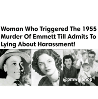 The main witness at the center of the 1955 trial surrounding the lynching of EmmettTill by two white men, recently confessed to having lied in her testimony against the teenager, according to a new book. - FULL VIDEO & STORY AT PMWHIPHOP.COM LINK IN BIO: Woman who Triggered The 1955  Murder of Emmett Till Admits To  Lying About Harassment!  apmwhipho The main witness at the center of the 1955 trial surrounding the lynching of EmmettTill by two white men, recently confessed to having lied in her testimony against the teenager, according to a new book. - FULL VIDEO & STORY AT PMWHIPHOP.COM LINK IN BIO