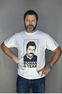 Nick Offerman wears Ron Swanson Woman of the Year shirt. (x-post /r/pandr): WOMAN  YEAR Nick Offerman wears Ron Swanson Woman of the Year shirt. (x-post /r/pandr)