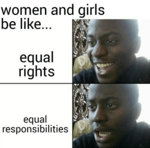 Be Like, Club, and Girls: women and girls  be like.  equal  rights  equal  responsibilities laughoutloud-club:  No offense…
