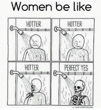 They luhh dat hell water! 🔥😈😂: Women be like  HOTTER  HOTTER  HOTTER  PERFECT YES They luhh dat hell water! 🔥😈😂