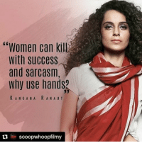 "Repost @scoopwhoopfilmy Happy birthday, Kangana Ranaut! kanganaranaut queen kangana happybirthday Bollywood ScoopWhoop SWFilmy Movies Instascoop Instalike Instagood Instadaily Instapic: ""Women can kil  with success  and sarcasm,  Why use hand  KANG A N A R A N AUT  ti ur scoopwhoopfilmy Repost @scoopwhoopfilmy Happy birthday, Kangana Ranaut! kanganaranaut queen kangana happybirthday Bollywood ScoopWhoop SWFilmy Movies Instascoop Instalike Instagood Instadaily Instapic"