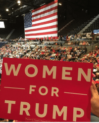 Memes, Taken, and Iowa: WOMEN  FOR  TRUMP  Paid for by Donald J Trump for P Taken by one of my followers at the Trump Rally in Iowa. So glad you got to see the POTUS, Renee! Also, I've always loved these 'Women For Trump' signs. TrumpRally CedarRapids PresidentTrump Trumplicans MAGA TrumpTrain AmericaFirst WomenForTrump