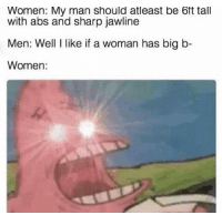 "Dank, Fucking, and Meme: Women: My man should atleast be 6ft tall  with abs and sharp jawline  Men: Well I like if a woman has big b-  Women: <p>Fucking feminists via /r/dank_meme <a href=""https://ift.tt/2xtf82N"">https://ift.tt/2xtf82N</a></p>"
