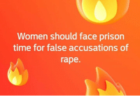 Memes, Prison, and Rape: Women should face prison  time for false accusations of  rape