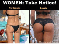 """Ass, Women, and Squat: WOMEN: Take Notice!  No Squats  Squats  Muscle and Braw Charmy in. Ladies, if you want an ass like the one on the right, you have to go to your local squat rack and ask for their """"ass-to-grass"""" supplement - alternatively you can just get ass implants."""