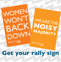 Memes, Pro, and 🤖: WOMEN  WON'T  WE ARE THE  BACK MAJORITY  EMILY's LIST  EMILY'S LIST  Get your rally sign Be a part of the noisy majority at the Women's March on Washington! Get a rally sign and help elect pro-choice Democratic women. http://bit.ly/2hDDDgM