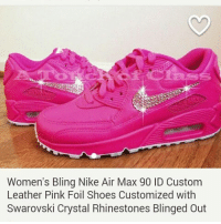 15c5ea0ec5d4 Women s Bling Nike Air Max 90 ID Custom Leather Pink Foil Shoes Customized  With Swarovski Crystal Rhinestones Blinged Out OMGOODNESS 👑💅💄💯