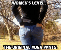 Yoga Pants: WOMEN'S LEVIS...  THE ORIGINAL YOGA PANTS