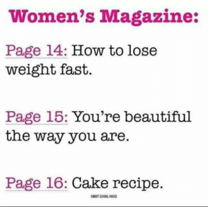 They forgot the 10 ways to check if your boyfriend is cheating on you. by Croxsy MORE MEMES: Women's Magazine:  Page 14: How to lose  weight fast.  Page 15: You're beautiful  the way you are.  Page 16: Cake recipe.  MART SCHOOL HOUSE They forgot the 10 ways to check if your boyfriend is cheating on you. by Croxsy MORE MEMES