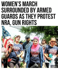 merica america usa feminism feminismiscancer: WOMEN'S MARCH  SURROUNDED BY ARMED  GUARDS AS THEY PROTEST  NRA, GUN RIGHTS  FE UNLE  NO ONE  SAFE UN  SAFE UNLESS  ERYONE  AFE  SAFE  Twitter merica america usa feminism feminismiscancer