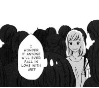 Anime, Fall, and Love: WONDER  IF ANYONE  WILL EVER  FALL IN  LOVE WITH  ME? animeirl:anime_irl