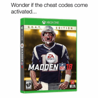 THIS JUST IN: Tom Brady will grace the cover of Madden 18. (Madden curse, do your thang): Wonder if the cheat codes come  activated  XBOXONE  G. O. A.T. EDITION  PATRIOTS  SPORTS  NFLPA THIS JUST IN: Tom Brady will grace the cover of Madden 18. (Madden curse, do your thang)