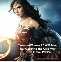 """Chris Pine, Instagram, and Memes: """"WondetWoman 2"""" Will Take  al Gadot to the Cold War  In the 1980's  eroic.Gateway/Instagram 🚨NEWS UPDATE🚨 Earlier today, Screen Rant reported that Wonder Woman 2 will take place in the 1980s during the Cold War, and now The Wrap has come out and confirmed it with their own sources. Gal Gadot will be facing off against the Soviet Union this time around. What's more interesting is that Screen Rant says that Chris Pine will be returning as Steve Trevor. Spoiler alert… he died in Wonder Woman, so it'll be interesting to see how they bring him back if that turns out to be true. Source:Variety WonderWomanFilm PattyJenkins GalGadot WonderWoman @gal_gadot dccinematicuniverse dceu dcextendeduniverse DianaPrince SteveTrevor ChrisPine dccomics QueenHippolyta Antiope RobinWright ConnieNielsen BatmanvSuperman BruceWayne BenAffleck JusticeLeague heroic_gateway @heroic.gateway - . . . . . -Make Sure to Give this Post a LIKE and be so kindly Leave your thoughts and comments below. Make sure to turn on Accounts Post-Notification for more of our Daily Awesome DCEU posts."""