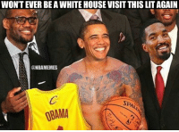 Cavs, J.R. Smith, and Nba: WONTEVER BEAWHITE HOUSE VISITTHIS LITAGAIN  ONBAMEMES  SP  08AMA Obama went full J.R. Smith during the Cavs' White House visit.